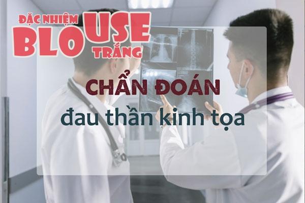 Chẩn đoán đau dây thần kinh tọa bằng cách chụp CT, X Quang