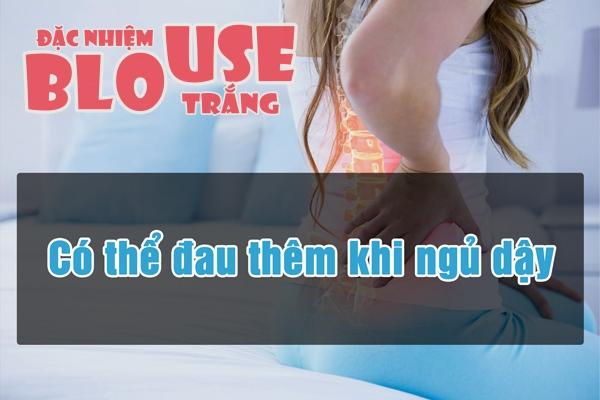 Đau thắt lưng thường nặng hơn khi thức dậy