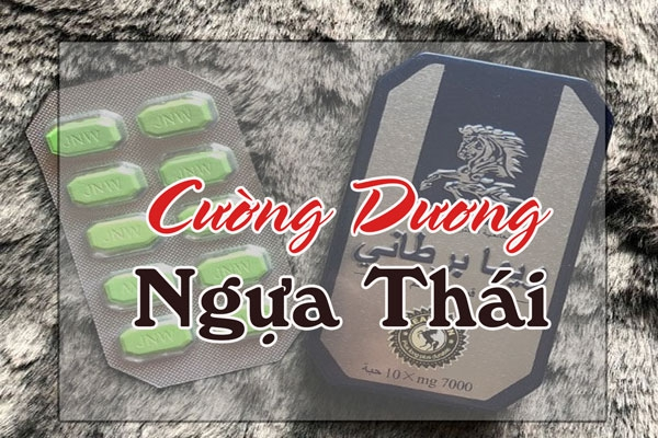 Thuốc cường dương Ngựa Thái có nguồn gốc từ Thái Lan