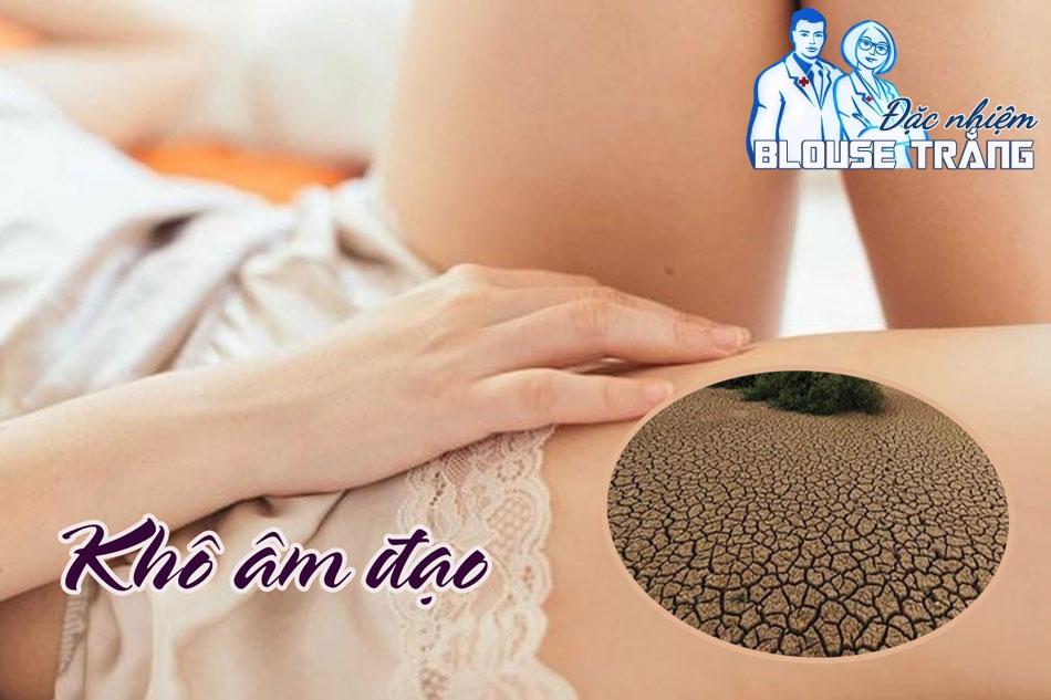 Âm đạo bị khô là do chất nhầy tự nhiên không được tiết ra khiến cho khí hư bị ứ đọng bên trong