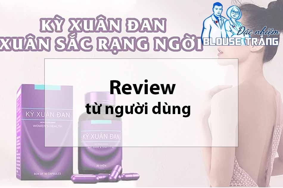 Review Kỳ Xuân Đan