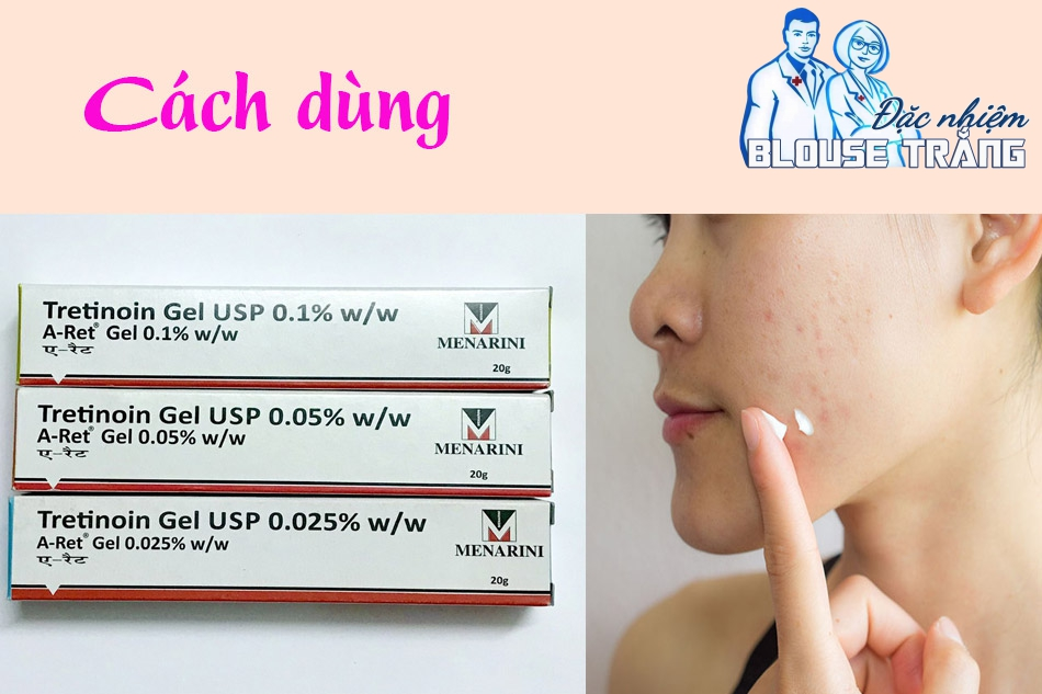Cách dùng kem trị mụn Tretinoin Gel USP Aret Menarini